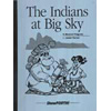 Indians at Big Sky, The