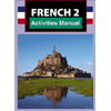 French 2 Student Activities Manual