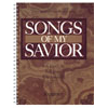 Songs of My Savior (vocal solos, medium voice, spiral)