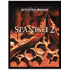 Spanish 2 Student Text Activities Manual (2nd ed.)