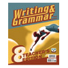 Writing & Grammar 8 Teacher's Edition (3rd ed.)