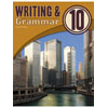 Writing & Grammar 10 Student Worktext (3rd ed.)