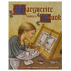 Marguerite Makes a Book (book and Teaching Guide)