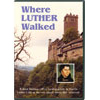 Where Luther Walked  [DVD]