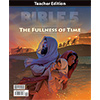 Bible 5: The Fullness of Time Teacher Edition (1st ed.)