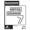 Writing & Grammar 7 Assessments, 4th ed.