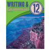 Writing & Grammar 12 Student Worktext (3rd ed.; copyright update)